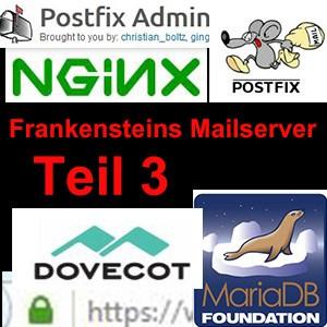 Frankensteins Mailserver – 3 – Postfix Admin